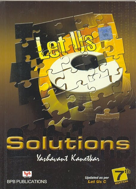 Let Us C Solutions 13th Edition Pdf