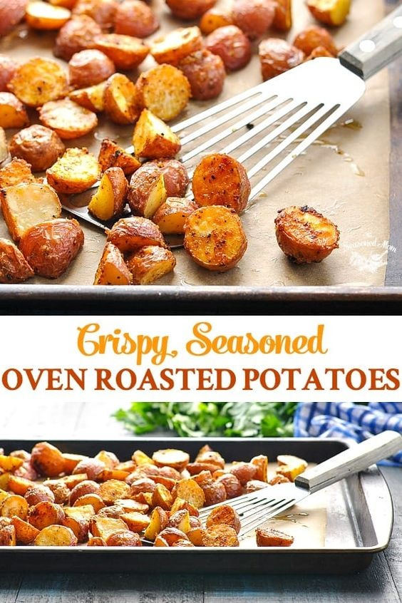 Crispy Seasoned Oven Roasted Potatoes