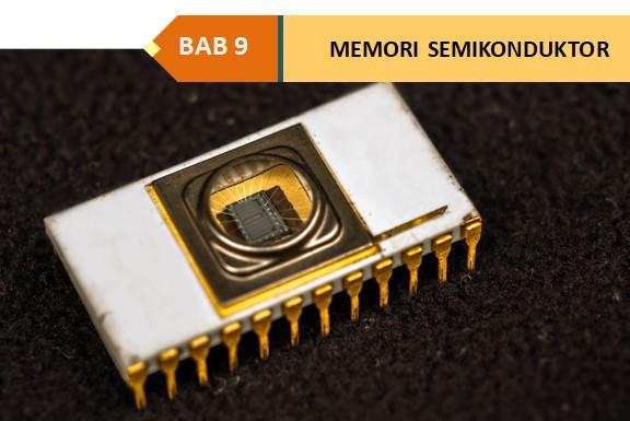 SISTEM KOMPUTER : Memory Semikonduktor