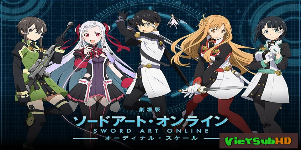 Phim Ranh Giới Hư Ảo VietSub HD | Sword Art Online The Movie: Ordinal Scale 2017
