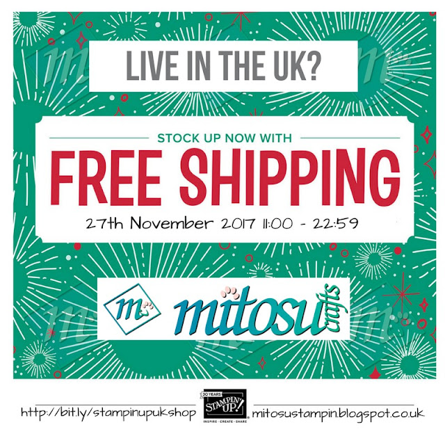 Free Shipping Promotion on Stampin' Up! products from Mitosu Crafts UK Online Shop
