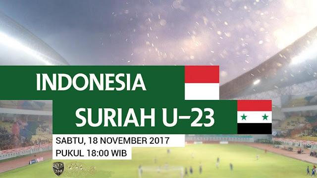 Prediksi Bola : Indonesia U-23 Vs Suriah U-23 , Sabtu 18 November 2017 Pukul 18.00 WIB @ RCTI