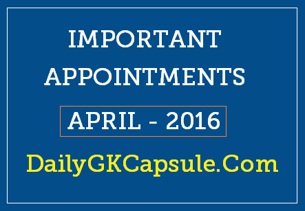 List Of Important Appointments - April 2016