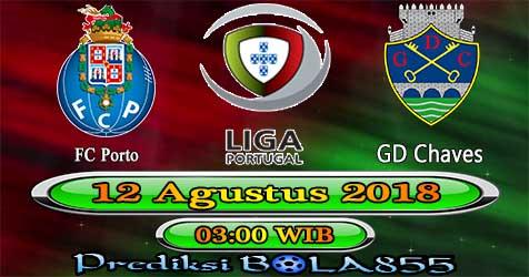Prediksi Bola855 FC Porto vs GD Chaves 12 Agustus 2018