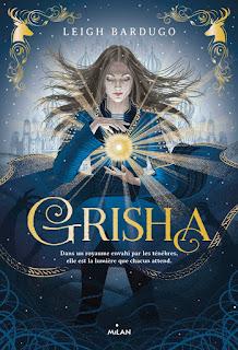 Grisha tome 1 : Les orphelins du royaume de Leigh Bardugo