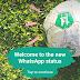 WhatsApp update - New Status Feature released