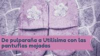 http://diariodeartesana.blogspot.com.ar/2017/04/de-pulparana-a-utilisima-con-las-pantuflas-mojadas.html