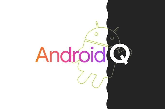 """বিভিন্ন আকর্ষণীয় ফিচার নিয়ে আসছে """"অ্যান্ড্রয়েড কিউ""""-Coming up with several interesting features, """"Android Q"""""""