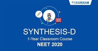 NEET Exam Classroom Course - One Year SYNTHESIS D