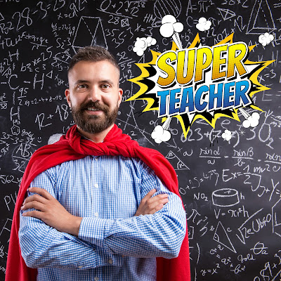 male teacher wearing a red cape, standing in front of a chalkboard.  Illustrated comic caption that reads: Super teacher!