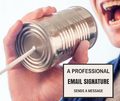 Get a Professional Signature for your mail Today!