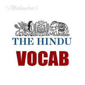 The Hindu Vocabulary | 15 - 07 - 17