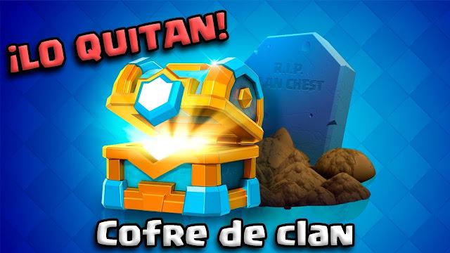 QUITAN EL COFRE DE CLAN DE CLASH ROYALE Supercell revela detalles de la próxima actualización