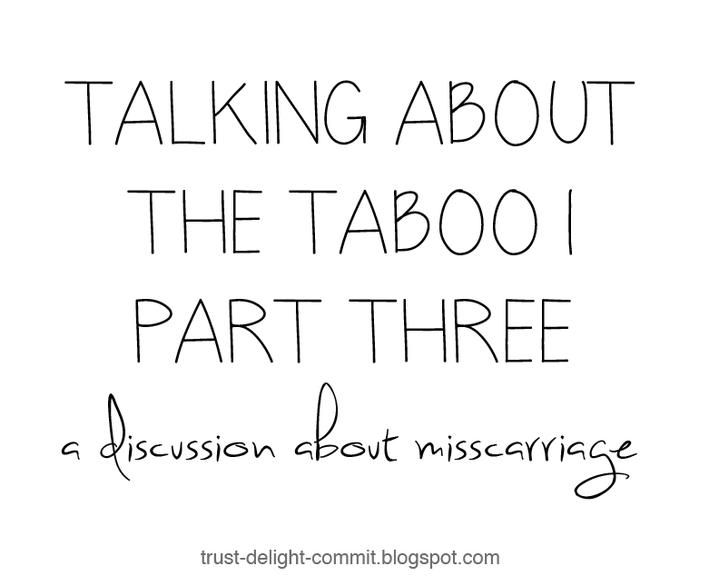 Talking about the Taboo | Part Three | a discussion about miscarriage