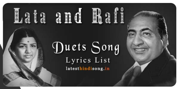 Best-of-Lata-and-Rafi-Duets-Song-Lyrics-List