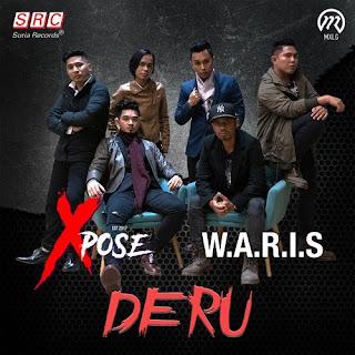 Lirik Lagu XPOSE, WARIS - Deru - PANCASWARA