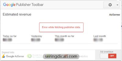Cara Mengatasi Google Publisher Toolbar Bermasalah