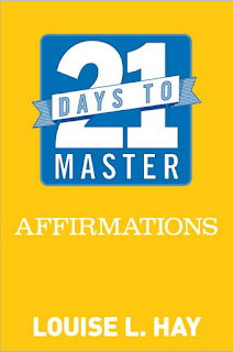21 Days to Master Affirmations by Louise L. Hay PDF Book Download