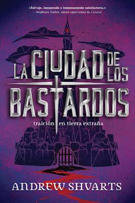 LIBRO - Los Bastardos Reales #2 La ciudad de los bastardos Andrew Shvarts  (Hidra - 8 octubre 2018)  COMPRAR ESTE LIBRO