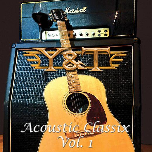 Y&T - Acoustic Classix, Vol.1 (2018) + Bonus full