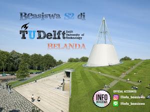 Beasiswa MSc di Delft University of Technology Belanda
