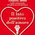 """""""Il lato positivo dell'amore"""" di Angela Iezzi"""