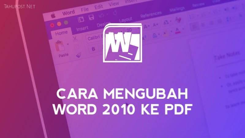 Cara Mengubah Word 2010 ke PDF