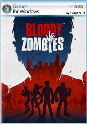 Bloody Zombies PC [Full] Español [MEGA]