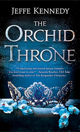 The Orchid Throne (Forgotten Empires Bk 1)