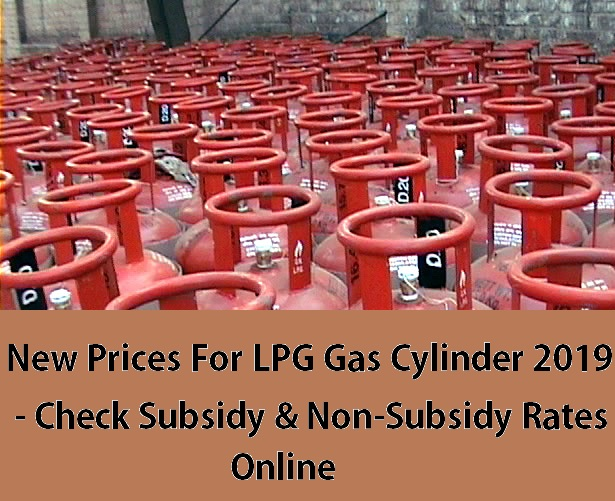 LPG Gas Cylinder New Prices 2019,LPG gas,gas cylinder,subsidy gas, lpg subsidy gas cylinder