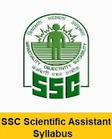 SSC Scientific Assistant Syllabus