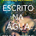 "Topseller | Opinião - ""Escrito na Água"" de Paula Hawkins"