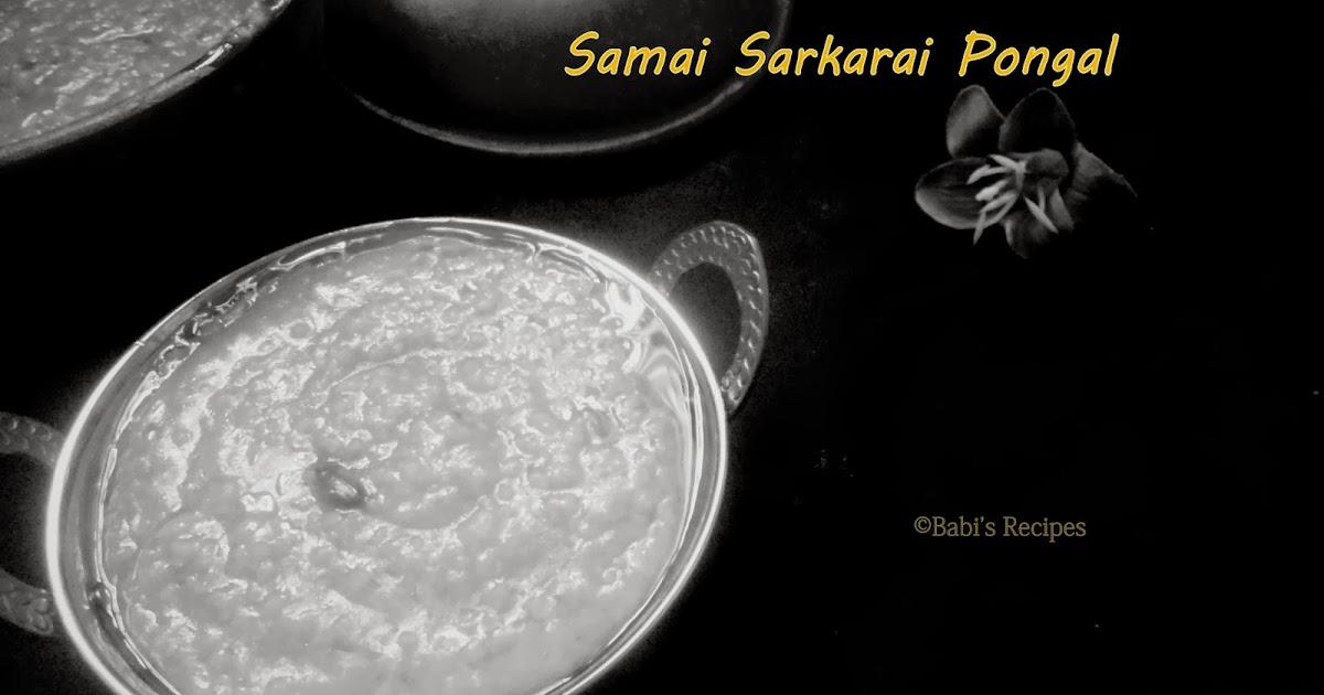 Little Millet  Sweet Pongal / Samai Sarkarai Pongal | Healthy Sweet Pongal Recipe