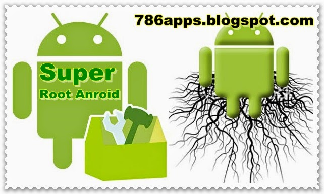 Super root android app