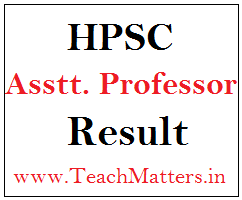 image : HPSC Assistant Professor (College Cadre) Result, Cut-off Marks 2017-18 @ TeachMatters