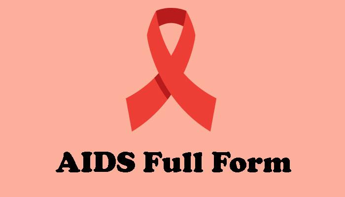 AIDS Full Form in Hindi – एड्स क्या होता है ?