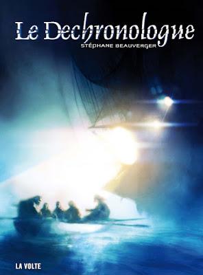 """""""Le déchronologue"""" de Stéphane Beauverger - voyage temporel"""