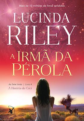 #Resenha: A Irmã da Pérola (Lucinda Riley - Editora Arqueiro)