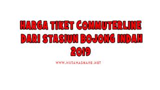 Harga Tiket Commuterline Dari Stasiun Bojong Indah Terbaru 2019