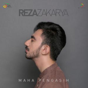 Reza Zakarya - Maha Pengasih