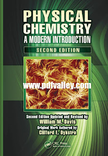 Physical Chemistry A Modern Introduction 2nd Edition by Clifford E. Dykstra and William Morris Davis
