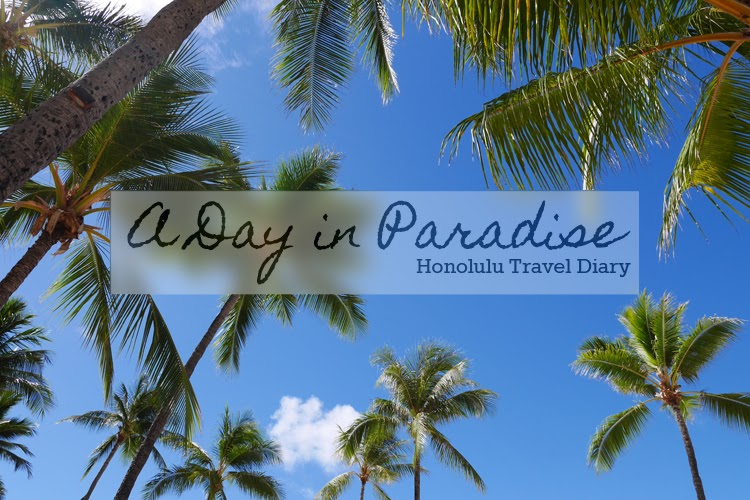 A Day in Paradise Honolulu Travel Diary 1// AlmostChic