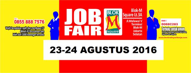 Job Fair Jakarta Selatan - Mall Blok M Square