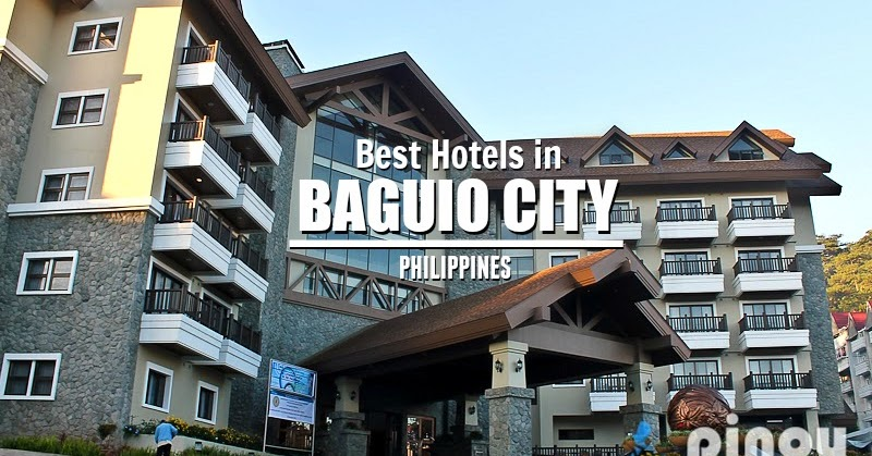 TOP PICKS List of Best Hotels in Baguio City Philippines BAGUIO
