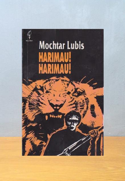 HARIMAU-HARIMAU, Mochtar Lubis