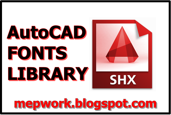 AutoCAD, AutoCAD MEP, Fonts,
