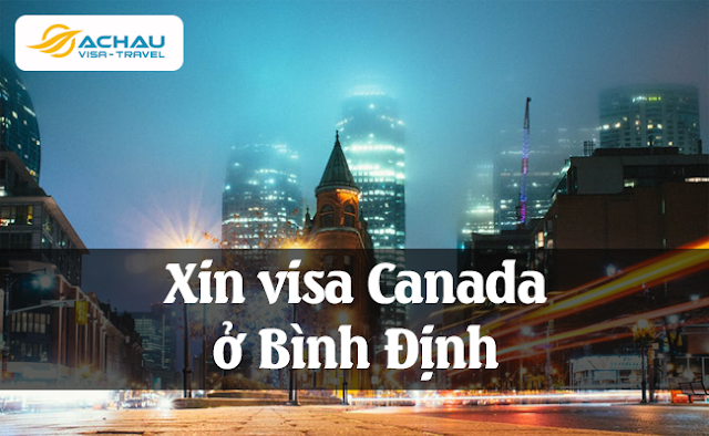 Xin visa Canada ở Bình Định