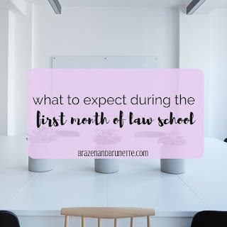 Survived a Whole Month of Law School! | brazenandbrunette.com