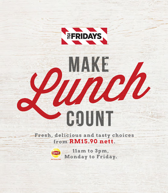 TGI Fridays Malaysia Make Lunch Count Menu Discount Offer Weekday Promotion