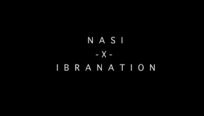 Video Nasi Ft. Ibranation – Umeniroga